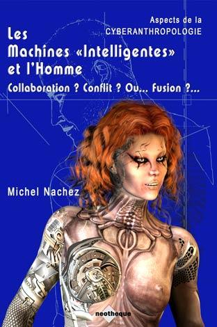 Cyberanthropologie Michel Nachez